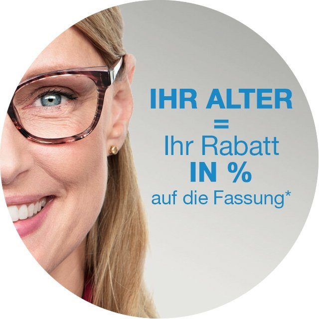 Ihr Alter = Ihr Rabatt in %*